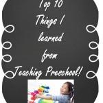 Top Ten Teaching Preschool