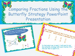 Comparing Fractions Using Butterfly Strategy